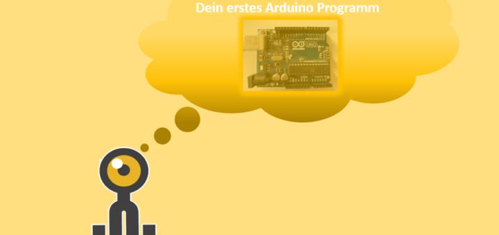 Das erste Arduino Programm